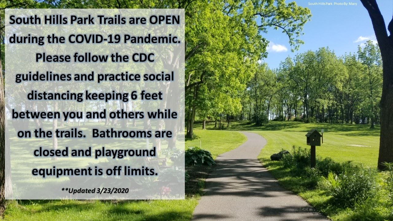 South Hills Park Trails are OPEN during the COVID-19 Pandemic